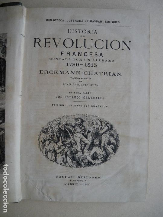 Libros antiguos: HISTORIA DE LA REVOLUCION FRANCESA. ERCKMANN-CHATRIAN. 1881. - Foto 2 - 122119267