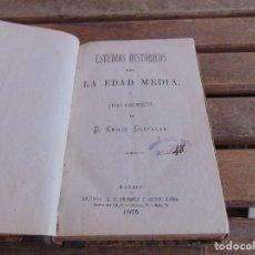 Libros antiguos: LIBRO ESTUDIOS HISTORICOS SOBRE LA EDAD MEDIA EMILIO CASTELAR MADRID 1975. Lote 122125363