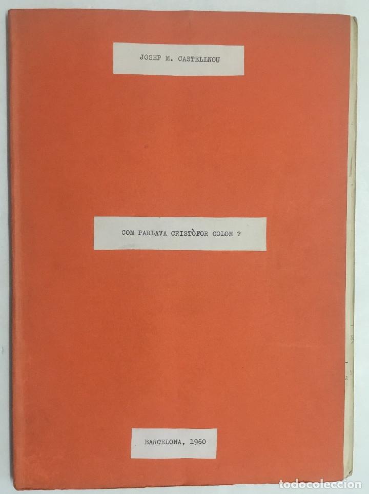 COM PARLAVA CRISTÒFOR COLOM? - CASTELLNOU, JOSEP MARIA. (Libros antiguos (hasta 1936), raros y curiosos - Historia Antigua)