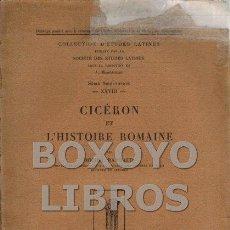 Libros antiguos: RAMBAUD, MICHEL. CICÉRON ET L'HISTOIRE ROMAINE. Lote 124478178
