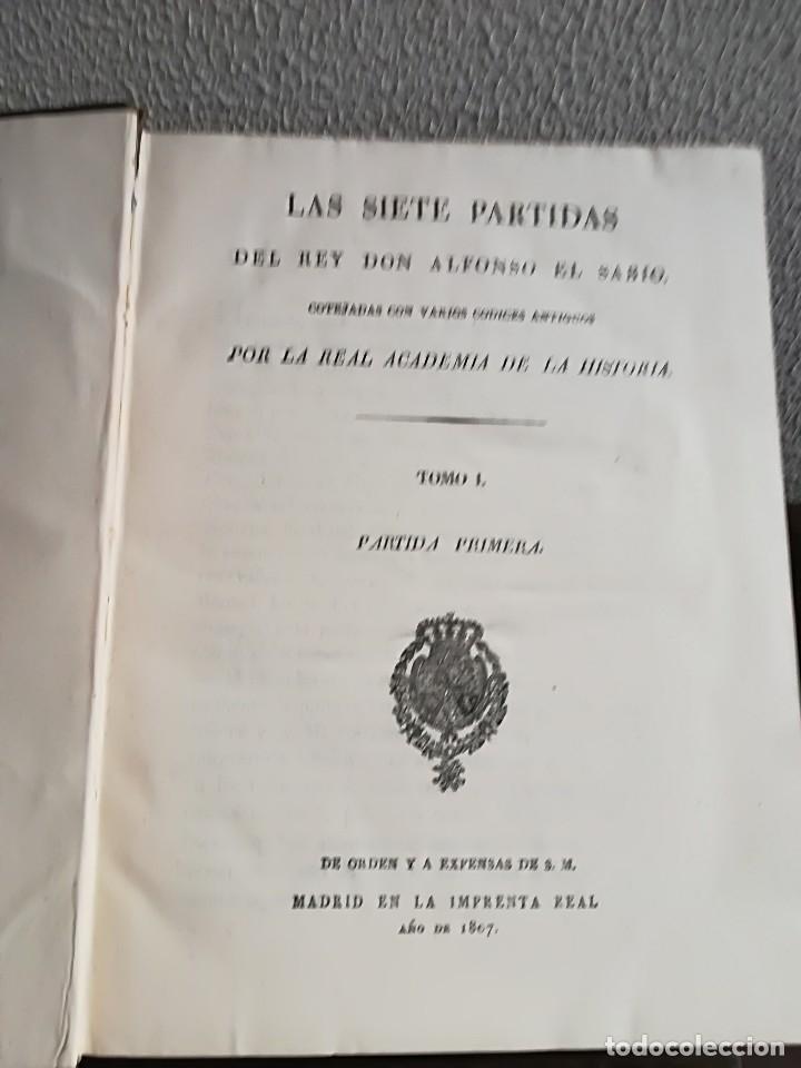 Libros antiguos: Las Siete Partidas del Rey don Alfonso el Sabio, cotejadas con varios códices antiguos por la Real A - Foto 4 - 116940947