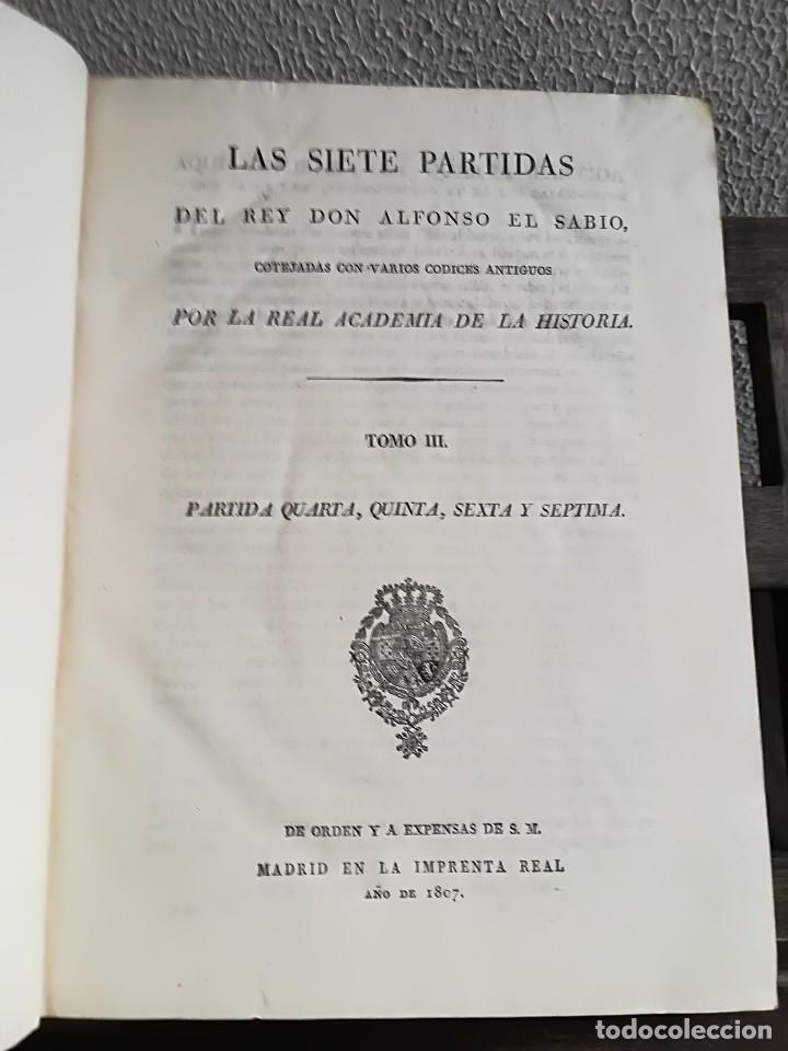 Libros antiguos: Las Siete Partidas del Rey don Alfonso el Sabio, cotejadas con varios códices antiguos por la Real A - Foto 6 - 116940947