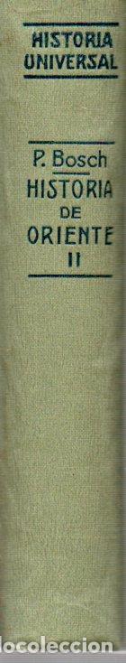 Libros antiguos: HISTORIA UNIVERSAL, EDAD ANTIGUA. HISTORIA DE ORIENTE. VOL II. PEDRO BOSCH GIMPER. 1928. - Foto 3 - 125039727