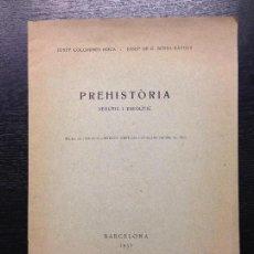 Libros antiguos: PREHISTORIA, NEOLITIC I ENEOLITIC, COLOMINES ROCA, JOSEP I SERRA RAFOLS, JOSEP DE C., 1932. Lote 125077779