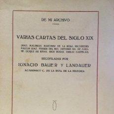 Libros antiguos: CARTAS DEL SIGLO XIX DONADAS A ARCHIVO MUNICIPAL POR IGNACIO BAUER Y LANDAUER. VER DESCRICIÓN. Lote 125393763