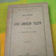 Libros antiguos: LOS ANALES. TÁCITO. 1910.. Lote 125409423