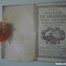 Libros antiguos: LIBRERIA GHOTICA. IDEA Y PROCEDER DE FRANCIA. DESDE LAS PAZES DE NIMEGA HASTA 1684. PERGAMINO. 1684.. Lote 125952211