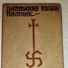 Libros antiguos: DANMARKS RIGES KRÖNIKE. 1924, DE SAXO GRAMMATICUS. CRÓNICA DE DINAMARCA. . Lote 125955227