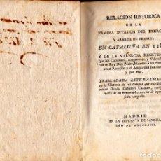 Libros antiguos: RELACIÓN HISTÓRICA DE FAMOSA INVASIÓN DEL EXERCITO Y ARMADA DE FRANCIA EN CATALUÑA EN 1285. DESCLOT. Lote 125967523