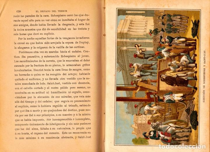 Libros antiguos: EL REINADO DEL TERROR, HISTORIA DRAMÁTICA REVOLUCIÓN FRANCESA (2 VOL) LÁMINAS CROMO 1892. 1ª EDICIÓN - Foto 8 - 126023639