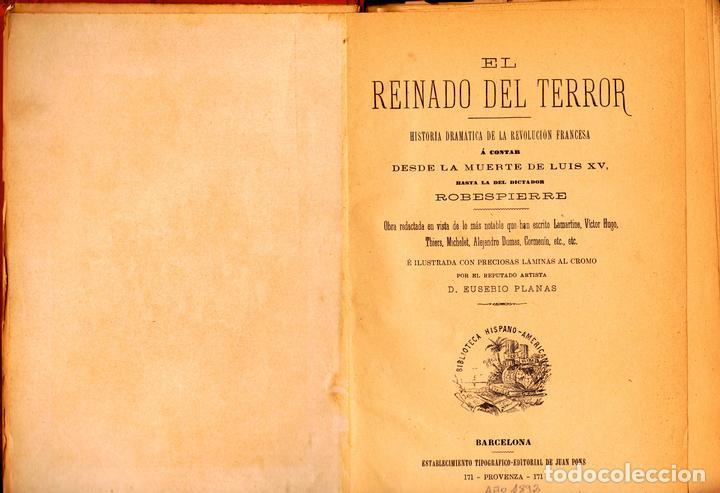 Libros antiguos: EL REINADO DEL TERROR, HISTORIA DRAMÁTICA REVOLUCIÓN FRANCESA (2 VOL) LÁMINAS CROMO 1892. 1ª EDICIÓN - Foto 3 - 126023639