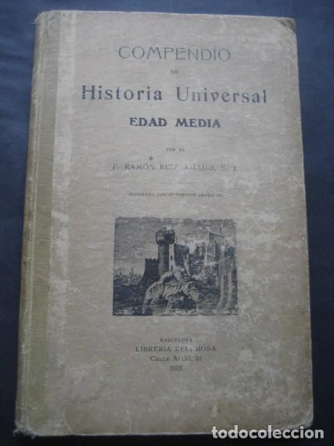 LIBRO HISTORIA UNIVERSAL EDAD MEDIA. RAMON RUIZ AMADO 1915 (Libros antiguos (hasta 1936), raros y curiosos - Historia Antigua)