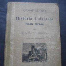 Libros antiguos: LIBRO HISTORIA UNIVERSAL EDAD MEDIA. RAMON RUIZ AMADO 1915. Lote 126129575