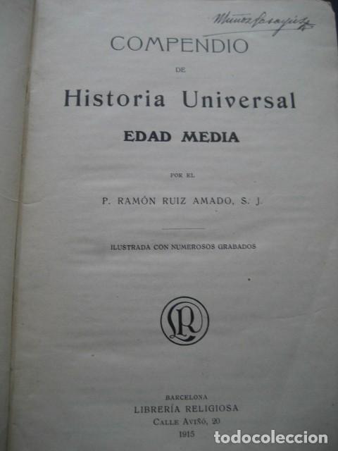 Libros antiguos: LIBRO HISTORIA UNIVERSAL EDAD MEDIA. RAMON RUIZ AMADO 1915 - Foto 2 - 126129575