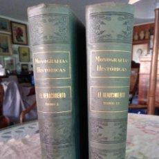 Libros antiguos: MONOGRAFÍAS HISTORICAS. EL RENACIMIENTO. TOMO I Y II. Lote 126178939