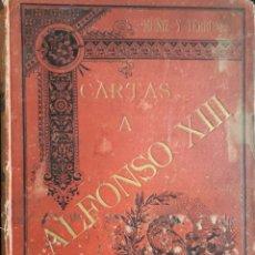 Libros antiguos: CARTAS A ALFONSO XIII. TOMO 1. SEGUNDA EDICIÓN.. Lote 126180102