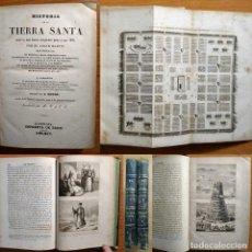 Libros antiguos: 1840 - HISTORIA DE LA TIERRA SANTA - ABATE MARTIN - EL MUNDO - 2 TOMOS - 33 GRABADOS AL ACERO. Lote 126209263