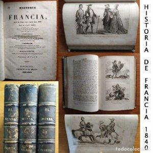 1840 - HISTORIA DE FRANCIA - A.J.C. SAINT PROSPER - EL MUNDO - 3 TOMOS - 70 GRABADOS AL ACERO