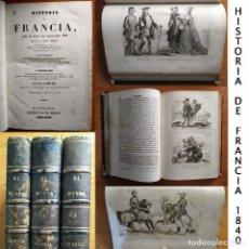 Libros antiguos: 1840 - HISTORIA DE FRANCIA - A.J.C. SAINT PROSPER - EL MUNDO - 3 TOMOS - 70 GRABADOS AL ACERO. Lote 126212471