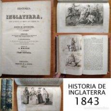 Libros antiguos: 1842-1843 - HISTORIA DE INGLATERRA - SAINT PROSPER GUIZOT EL MUNDO - 2 TOMOS - 46 GRABADOS AL ACERO. Lote 126213739