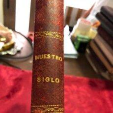 Libros antiguos: LIBRO NUESTRO SIGLO - OTTO VON LEIXNER AÑO 1883 - EDITORES MONTANER Y SIMON. Lote 126290759