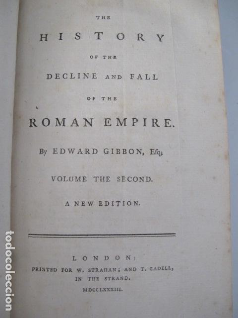 Libros antiguos: The history of the decline and fall of the Roman Empire. By Edward Gibbon, London, 1783 - Foto 5 - 126370443