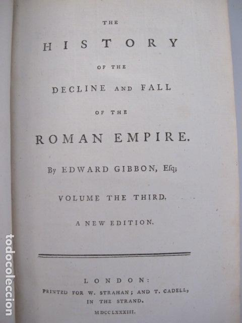 Libros antiguos: The history of the decline and fall of the Roman Empire. By Edward Gibbon, London, 1783 - Foto 7 - 126370443
