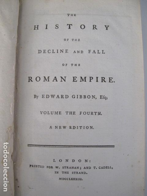 Libros antiguos: The history of the decline and fall of the Roman Empire. By Edward Gibbon, London, 1783 - Foto 8 - 126370443