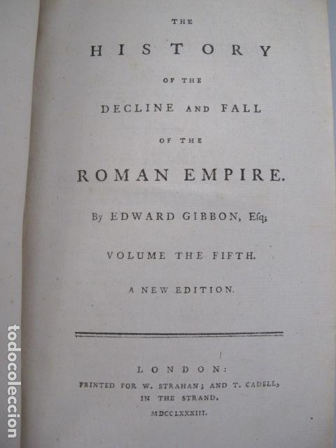 Libros antiguos: The history of the decline and fall of the Roman Empire. By Edward Gibbon, London, 1783 - Foto 9 - 126370443