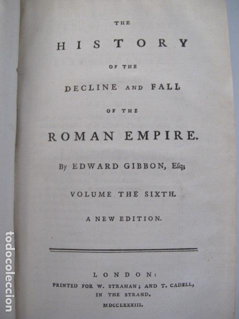 Libros antiguos: The history of the decline and fall of the Roman Empire. By Edward Gibbon, London, 1783 - Foto 10 - 126370443