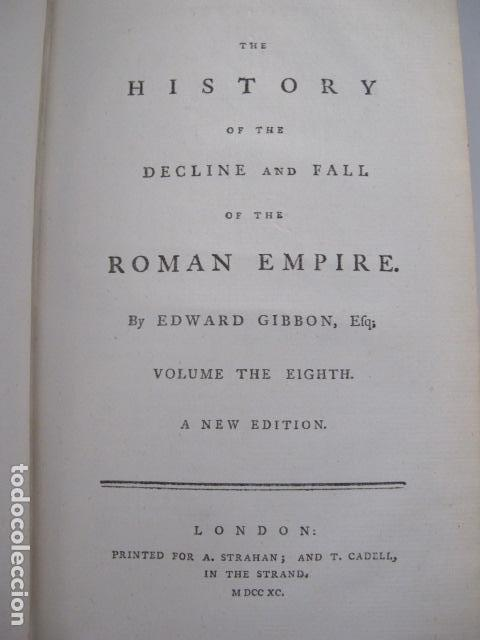 Libros antiguos: The history of the decline and fall of the Roman Empire. By Edward Gibbon, London, 1783 - Foto 12 - 126370443