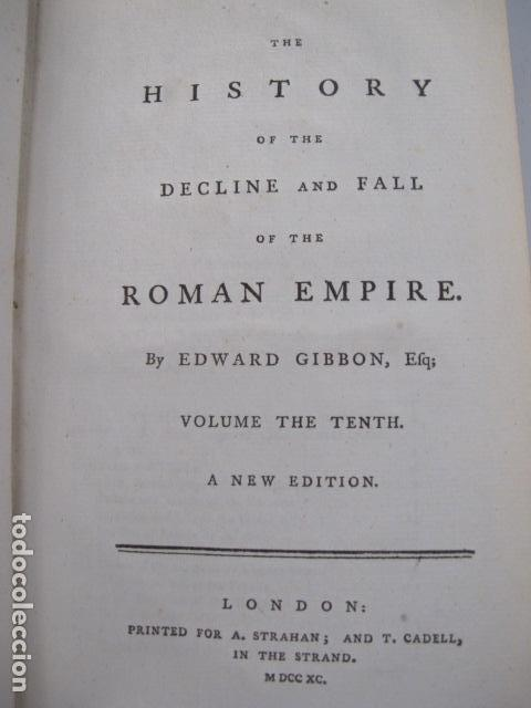 Libros antiguos: The history of the decline and fall of the Roman Empire. By Edward Gibbon, London, 1783 - Foto 15 - 126370443