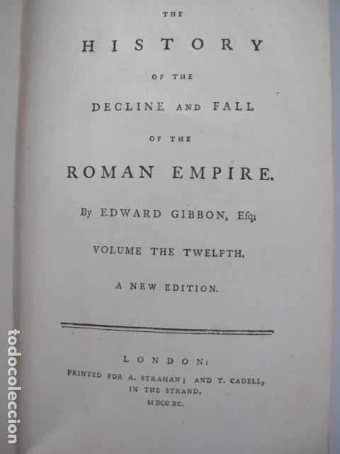 Libros antiguos: The history of the decline and fall of the Roman Empire. By Edward Gibbon, London, 1783 - Foto 17 - 126370443