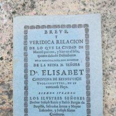 Libros antiguos: FACSÍMIL BREVE VERÍDICA DESCRIPCIÓN DESEMBARCO REYNA ELISABET MATARÓ 1708. Lote 126383319