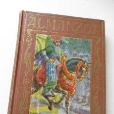 Libros antiguos: ALMANZOR, EL OCASO DE UN CALIFATO, NARRACIONES HEROICAS PARA LA JUVENTUD-J. POCH NOGUER-1929. Lote 126741739