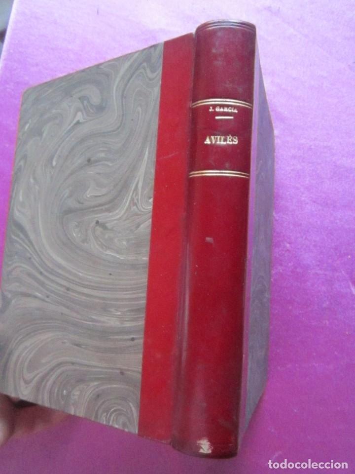 Libros antiguos: NOTICIAS HISTORICAS DE AVILES GARCIA SAN MIGUEL FIRMADO Y DEDICADO POR EL AUTOR 1897 1ª EDICION - Foto 5 - 127591891