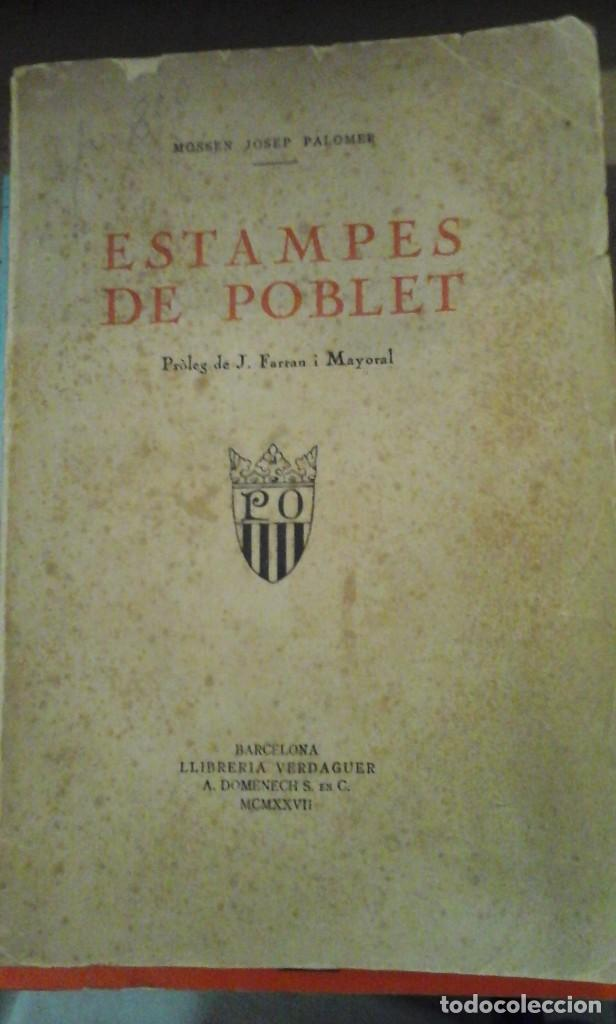 ESTAMPES DEL POBLET (BARCELONA, 1927) (Libros antiguos (hasta 1936), raros y curiosos - Historia Antigua)