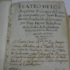 Libros antiguos: 1605. TEATRO DE LOS MAYORES PRÍNCIPES DEL MUNDO. POR JUAN BOTERO BENES. Lote 125432351