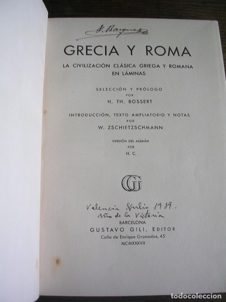 Libros antiguos: LIBRO, GRACIA Y ROMA, H. TH. BOSSERT, EDITOR GUSTAVO GILI - Foto 2 - 128259159