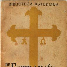 Libros antiguos: DE ESTRABON AL REY PELAYO. (CONTRIBUCION DE ASTURIAS A LA FORMACION DE LA NACIONALIDAD ESPAÑOLA). -. Lote 123170215