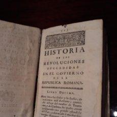 Libros antiguos: HISTORIA DE LAS REVOLUCIONES SUCCEDIDAS EN EL GOBIERNO DE LA REPUBLICA ROMANA-TOMO III . AÑO 1734. Lote 128676075