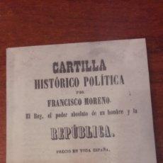 Libros antiguos: CARTILLA HISTORICO POLITICO FRANCISCO MORENO 1871 REPUBLICA FACSIMIL. Lote 128699279