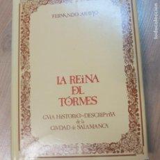 Libros antiguos: FERNANDO ARAUJO-LA REINA DEL TORMES -GUIA HISTORICO DESCRIPTIVA DE LA CIUDAD DE SALAMANCA 1984. Lote 128796111
