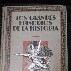 Libros antiguos: GRANDES EPISODIOS DE LA HISTORIA LA REVOLUCION FRANCESA. Lote 128970835
