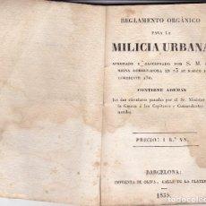 Libros antiguos: REGLAMENTO ORGÁNICO PARA LA MILICIA URBANA BARCELONA 1835 (10X7CTMS.) 57 PAGS.. Lote 129212471