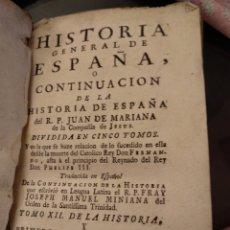 Libros antiguos: HISTORIA GENERAL DE ESPAÑA O CONTINUACIÓN. Lote 129393806