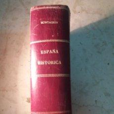Libros antiguos: ESPAÑA HISTORICA 1934 EDICIONES HYMSA. Lote 130193990