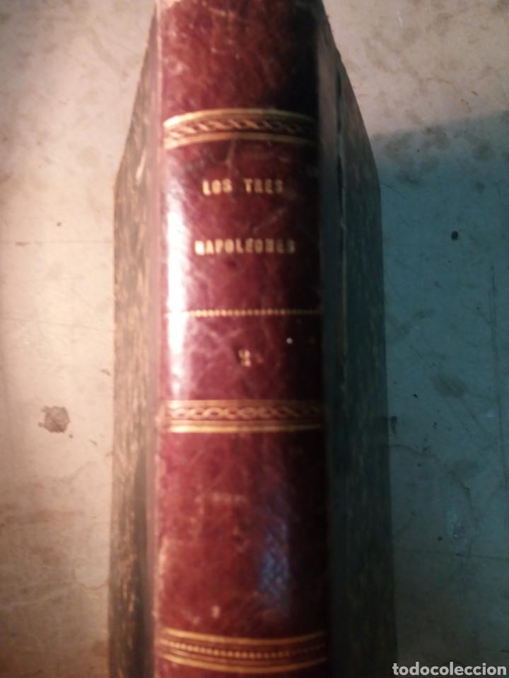 Libros antiguos: Los tres Napoleones 1860 n 2 - Foto 10 - 130198614