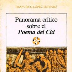 Libros antiguos: PANORAMA CRÍTICO SOBRE EL POEMA DEL CID, POR FRANCISCO LOPEZ ESTRADA, INDICE EN FOTOGRAFIA INTERIOR. Lote 130404078