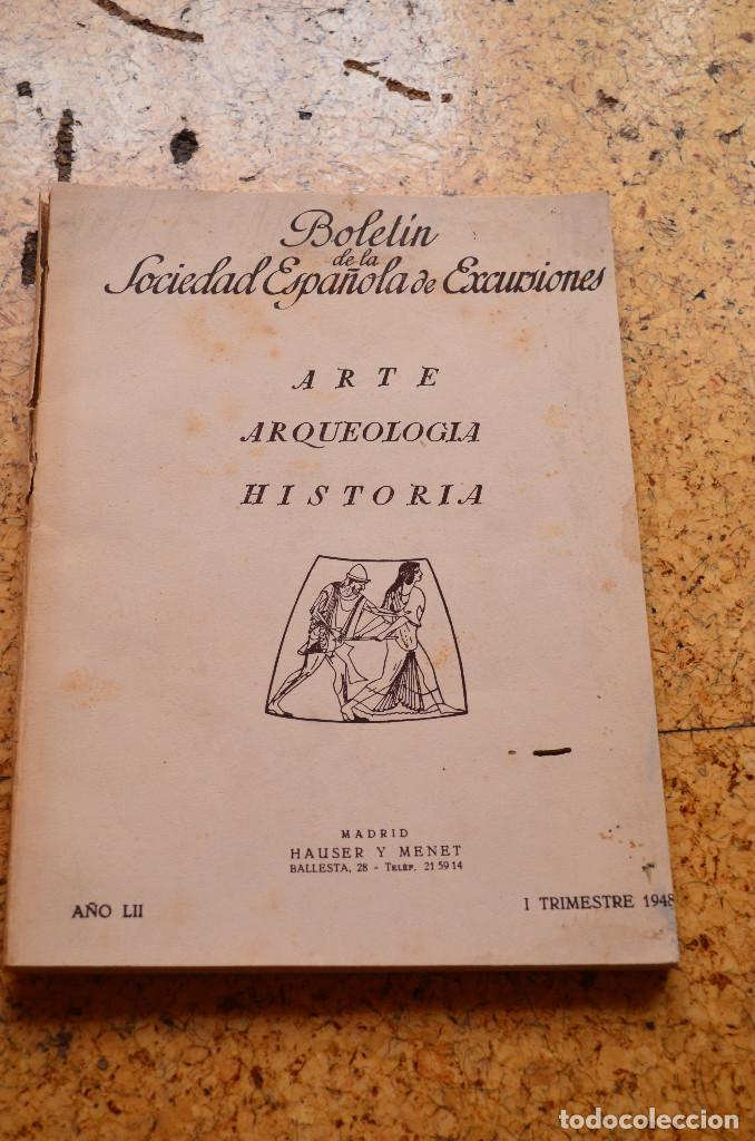 BOLETÍN DE LA SOCIEDAD ESPAÑOLA DE EXCURSIONES 1948 (Libros antiguos (hasta 1936), raros y curiosos - Historia Antigua)
